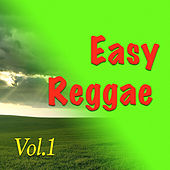 Easy Reggae, Vol. 1 by Various Artists