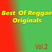 Best Of Reggae Originals, Vol. 2 by Various Artists