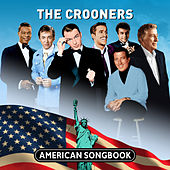 The Crooners - American Songbook by Various Artists