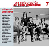 Una Celebración del Rock Argentino Vol. 7 (Varios Artistas & Dedicatorias) de Various Artists
