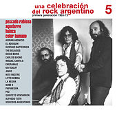 Una Celebración del Rock Argentino Vol. 5 (Pescado Rabioso / Aquelarre / Huinca / Color Humano by Various Artists