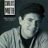 Miráme a los Ojos von Carlos Mata