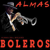 Almas del Bolero by Various Artists