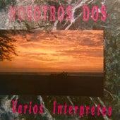 Nosotros Dos de Various Artists