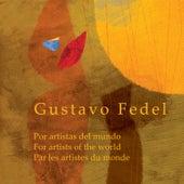 Gustavo Fedel, Por Artistas del Mundo de Various Artists
