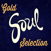 Gold Soul Selection by Various Artists