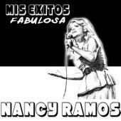 Mis Éxitos...Fabulosa de Nancy Ramos