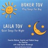 Boker Tov/Laila Tov by Judy Caplan Ginsburgh