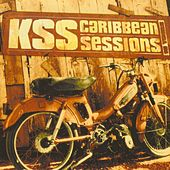 Kss caribean Sessions by Various Artists