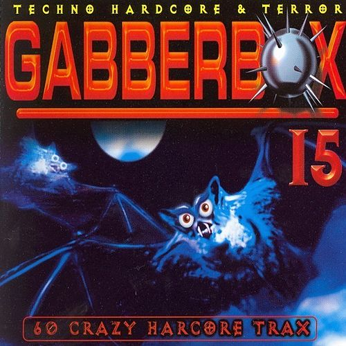 Gabberbox 15 '60 Crazy Hardcore Tracks' by Various Artists