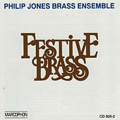 Festive Brass von The Philip Jones Brass Ensemble