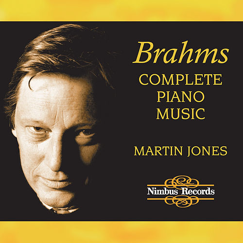Brahms: Complete Piano Music von Martin Jones