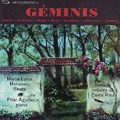 Fauré / Reinecke / Bloch / Meza / Escalante-Macaya / Ginastera / Aguilar: Géminis by María Luisa Meneses