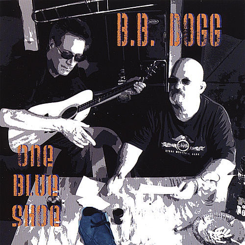 One Blue Shoe by B.B. Dogg