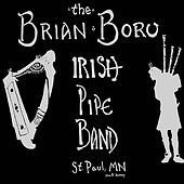 Kelly, the Wearing of the Green - the Single (Bagpipes - Pipes and Drums) by Brian Boru