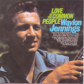 Love Of The Common People de Waylon Jennings