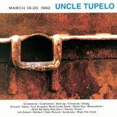 March 16-20, 1992 de Uncle Tupelo