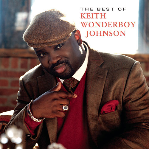 The Best Of Keith Wonderboy Johnson by Keith 'Wonderboy' Johnson