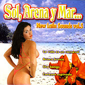 New Latin Sound - Vol. 5 - Sol, Arena Y Mar by Various Artists