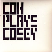 COH Plays Cosey by Cosey Fanni Tutti
