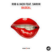 Badgal (Extended Mix) by Rob