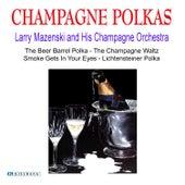 Champagne Polkas by Larry Mazenski