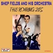 The Roaring 20's by Shep Fields