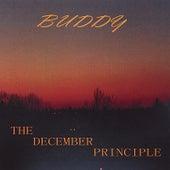 The December Principle von Buddy
