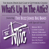 What's Up in the Attic by The Buzz Jones Big Band