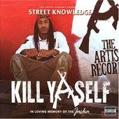 Kill Yaself by Street Knowledge