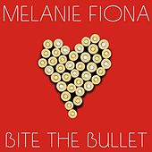 Bite the Bullet de Melanie Fiona