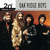 20th Century Masters: The Millennium Collection: Best Of The Oak Ridge Boys by The Oak Ridge Boys