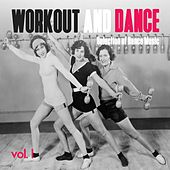 Workout and Dance, Vol. 1 - Selection of Dance Music de Various Artists