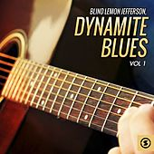 Dynamite Blues, Vol. 1 by Blind Lemon Jefferson