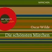 Die schönsten Märchen (Ungekürzte Lesung) by Oscar Wilde