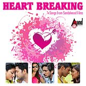 Heart Breaking - Songs from Sandalwood Films by Various Artists
