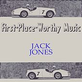 First-Place-Worthy Music von Jack Jones