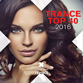 Trance Top 40 2016 - EP by Various Artists