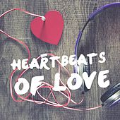 Heartbeats of Love by Various Artists