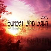 Sunset Wind Down by Various Artists