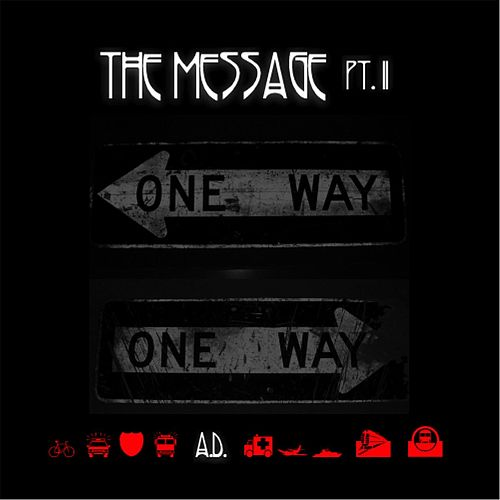 The Message, Pt. 2 by A.D.
