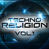 Techno Religion, Vol. 1 - EP von Various Artists