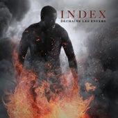 Déchaîne les enfers de Index