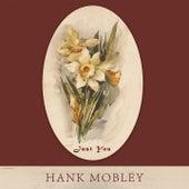 Just You von Hank Mobley