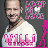 Loop Di Love von Willi Herren