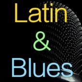 Latin & Blues di Various Artists