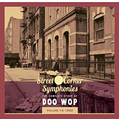 Street Corner Symphonies - The Complete Story of Doo Wop vol.14 - 1962 by Various Artists
