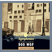 Street Corner Symphonies - The Complete Story of Doo Wop vol.15 - 1963 de Various Artists