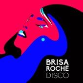 Disco EP by Brisa Roche