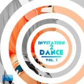 Invitation 2 Dance, Vol. 7 von Various Artists